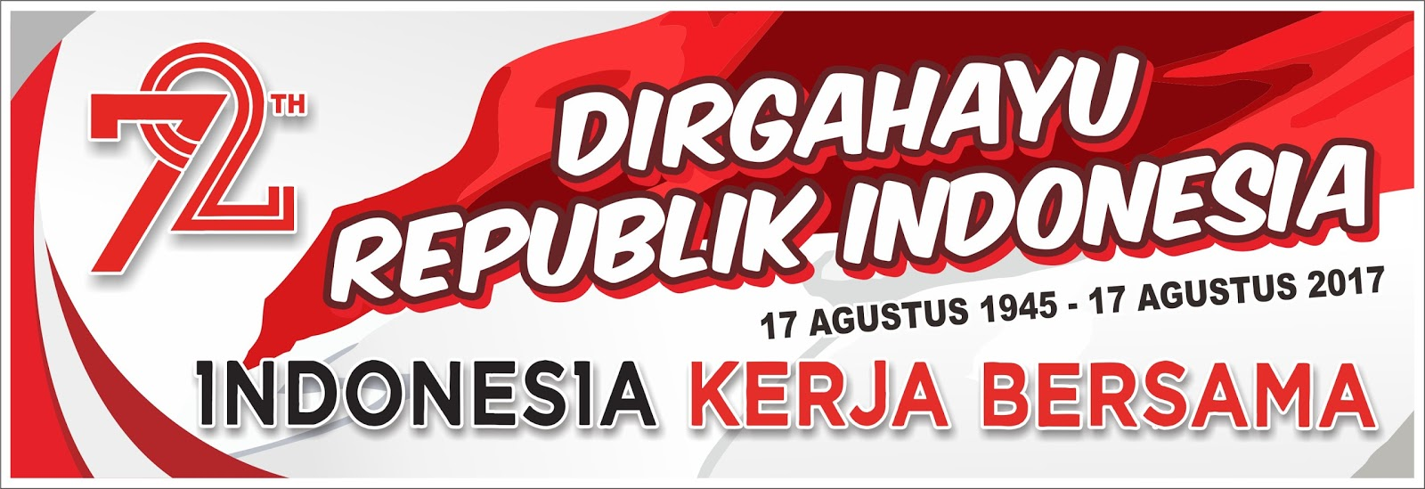 Bulan Agustus Telah Tiba Bulan Dimana Negara Kita Ini Berulang Tahun Bagi Anda Yang Membutuhkan Desain Spanduk Dirgahayu Republik Indonesia Yang Ke