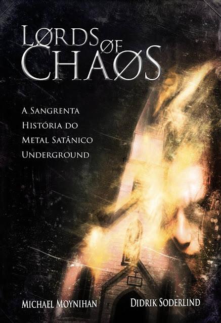 Capa da versão brasileira do livro Lords of Chaos