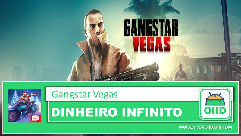 Gangstar Vegas v4.6.0j  – APK MOD HACK – Dinheiro Infinito