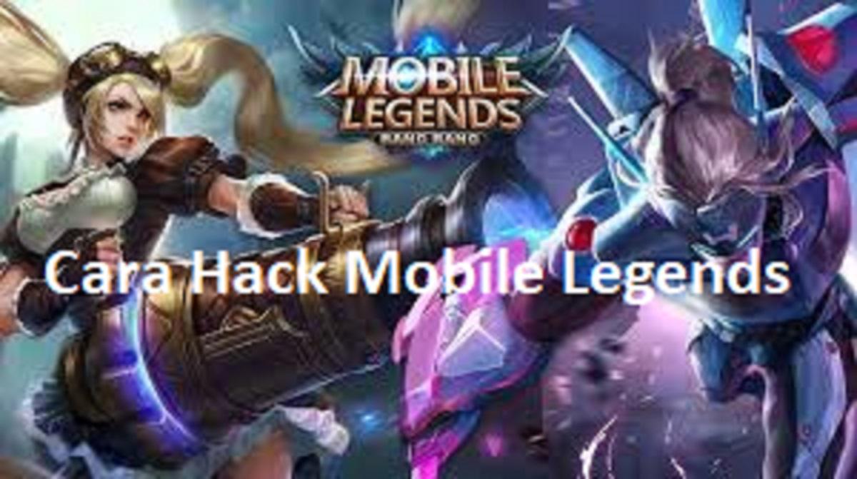 Cara Hack Mobile Legends