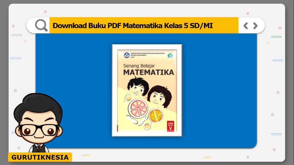 download buku pdf matematika kelas 5 sdmi