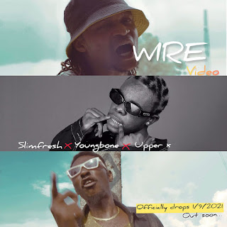 VIDEO: Slimfresh Ft Youngbone & Upper X - Wire (Dir. KennyJ Concepts)