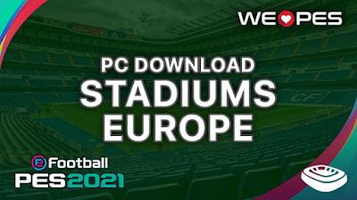 Stadiums PC | Europe | Download | PES 2021