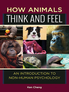 How Animals Think and Feel An Introduction to Non-Human Psychology