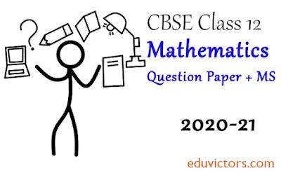 CBSE Class 12 - Mathematics Sample Question Paper + Marking Scheme - (2020-21) (#class12Maths)(#Class12QuestionPapers)(#eduvictors)