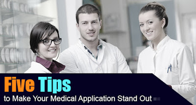 Five Tips to Make your Medical Application Stand Out