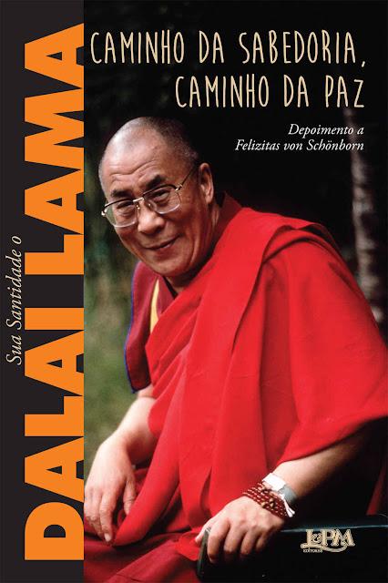 Caminho da sabedoria, caminho da paz Dalai Lama