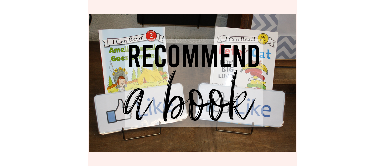 Use a Facebook type 'LIKE' sign to recommend a book in the classroom library! #reading #1stgrade #2ndgrade #readtoself #classroom #classroomsetup #classlibrary #teachertip