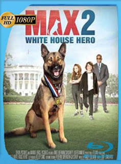Max 2: White House Hero (2017) HD [1080p] Latino [GoogleDrive] SilvestreHD