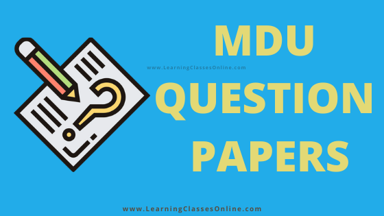 MDU ( Maharshi Dayanand University, Rohtak) Previous, Last Year, Model, Sample & Latest 2008 -2020 Question Papers Free download pdf for All Regular, Pass Course, Distance ( DDE) UG PG Courses like BA, BCom, BSC, BCA, MA, MCOM, MSC For all 1st to 6 Semester and Year,mdu b.ed 2nd year question paper 2018,mdu question papers b.com 1st sem,mdu m.ed previous year question papers,mdu mba previous year question papers,mdu dde msc maths question papers, mdu question paper bba,ba english honours sample papers mdu,mdu previous year question papers b.sc biotechnology,