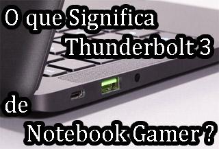 Thunderbolt 3 o que é pra que serve