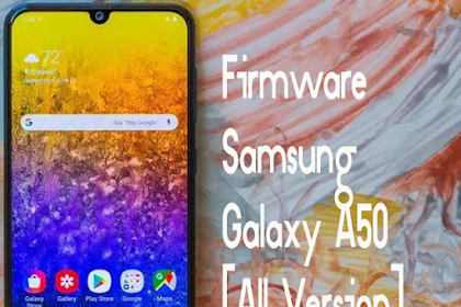 Samsung Galaxy A50 (SM-A505F/FM/FN/G) Full Firmware | Combination
