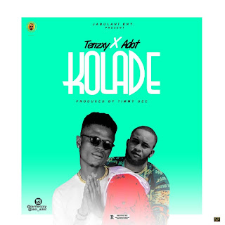 Tenzxy ft. Adot - Kolade