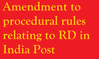 Amendment to procedural rules relating to Recurring Deposit Account