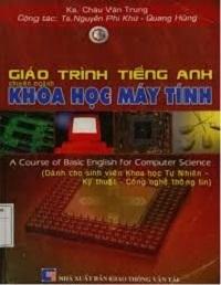 Giáo Trình Tiếng Anh Chuyên Ngành Khoa Học Máy Tính - Châu Văn Trung