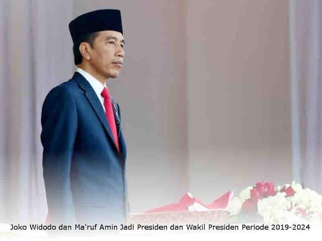 Joko Widodo dan Ma'ruf Amin Jadi Presiden dan Wakil Presiden Periode 2019-2024