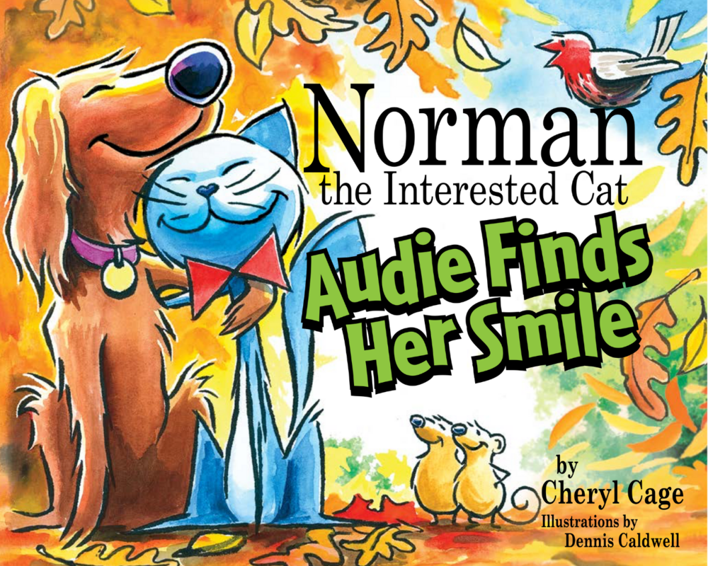 Book 4 Norman the Interested Cat Audie finds her smile