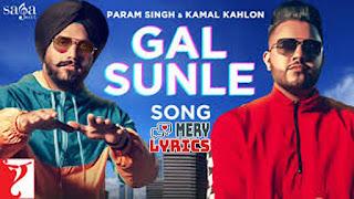 Gal Sunle By Param Singh - Lyrics
