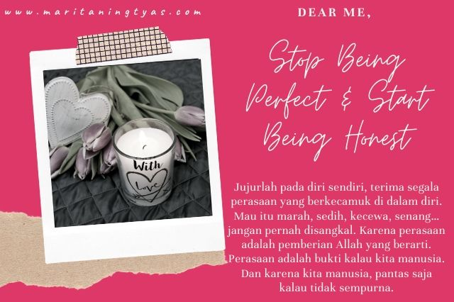 self love and stop being perfect and start being honest