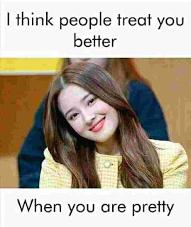 did you agree people treat you better when you cute?