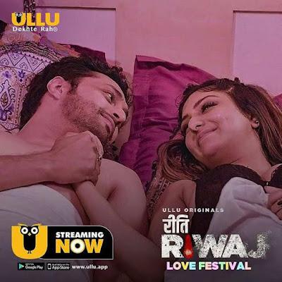 Riti Riwaj ( Love Festival ) Ullu Web Series Hindi (2020): Cast, Full HD Episodes Online Watch