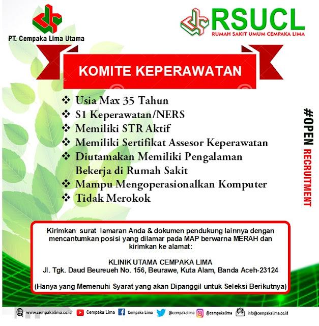 Lowongan Kerja Sebagai Komite Keperawatan di RSU Cempaka Lima Aceh Tahun 2020