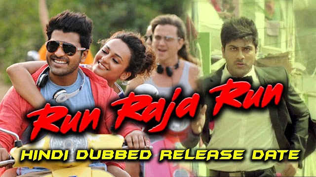 Run Raja Run Hindi Dubbed Full Movie | Sahoo Director first movie in Hindi