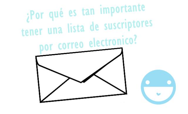 la importancia de tener una lista de suscriptores por email