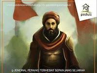 JENDRAL - JENDRAL TERHEBAT DALAM SEJARAH ISLAM