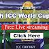 Icc Cricket World Cup Live 2019  | Watch Live Cricket Match