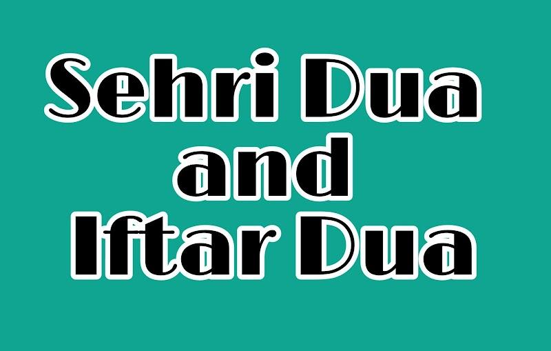 Dua for Iftar and Sehri - Sehri and Iftar ki Dua - Ramadan Fasting Dua