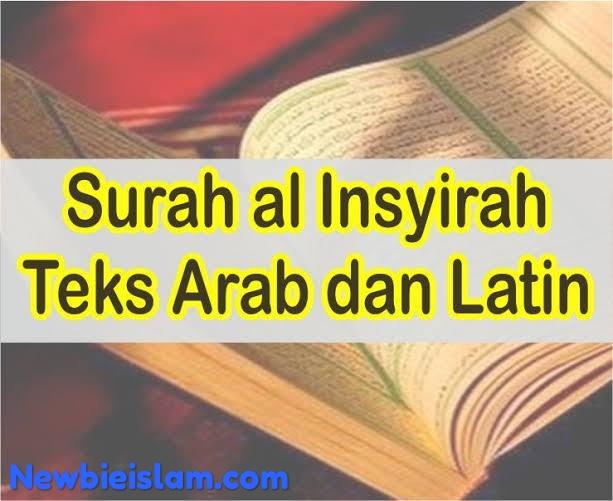 Surat Al Insyirah Latin Dan Artinya Newbie Islam