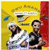 AUDIO : 9jaMade Ft Rudeboy_ Owu Anana   MP3 DOWNLOAD