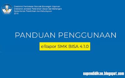 Panduan e-Rapor SMK Versi 4.1.0 Terbaru 2018