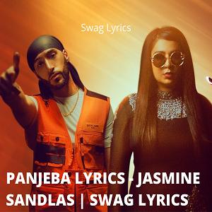 PANJEBA LYRICS - JASMINE SANDLAS | SWAG LYRICS