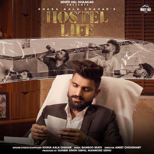 Hostel Life Lyrics - Khasa Aala Chahar