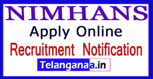 NIMHANS National Institute of Mental Health and Neurosciences Recruitment Notification 2017 pply