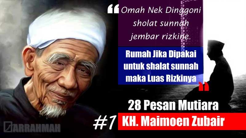 Pesan-Pesan Mutiara, KH. Maimoen Zubair Sarang, yang Dapat Menginspirasimu Menjadi Pribadi Muslim Tangguh