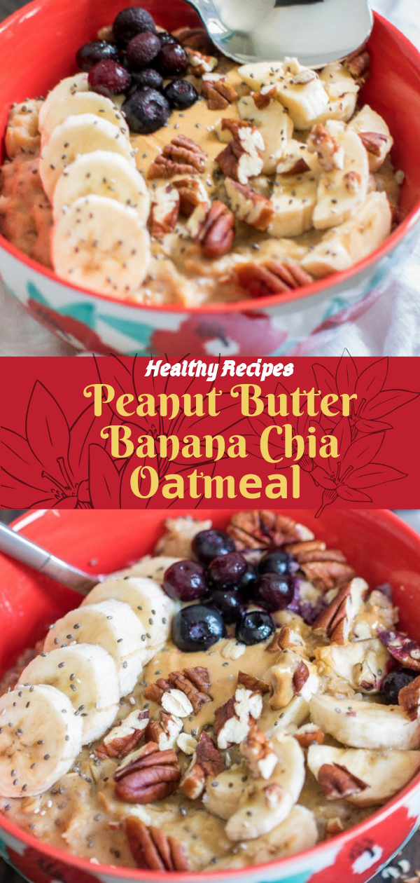 Healthy Recipes |  Peanut Butter Banana Chia Oаtmеаl, Healthy Recipes For Weight Loss, Healthy Recipes Easy, Healthy Recipes Dinner, Healthy Recipes Pasta, Healthy Recipes On A Budget, Healthy Recipes Breakfast, Healthy Recipes For Picky Eaters, Healthy Recipes Desserts, Healthy Recipes Clean, Healthy Recipes Snacks, Healthy Recipes Low Carb, Healthy Recipes Meal Prep, Healthy Recipes Vegetarian, Healthy Recipes Lunch, Healthy Recipes For Kids, Healthy Recipes Crock Pot, Healthy Recipes Videos, Healthy Recipes Weightloss, Healthy Recipes Chicken, Healthy Recipes Heart, Healthy Recipes For One, Healthy Recipes For Diabetics, Healthy Recipes Smoothies, Healthy Recipes For Two, Healthy Recipes Simple, Healthy Recipes For Teens, Healthy Recipes Protein, Healthy Recipes Vegan, Healthy Recipes For Family, Healthy Recipes Salad, Healthy Recipes Cheap, Healthy Recipes Shrimp, Healthy Recipes Paleo, Healthy Recipes Delicious, Healthy Recipes Gluten Free, Healthy Recipes Keto, Healthy Recipes Soup, Healthy Recipes Beef, Healthy Recipes Fish, Healthy Recipes Quick, Healthy Recipes For College Students, Healthy Recipes Slow Cooker, Healthy Recipes With Calories,  #healthyrecipes #recipes #food #appetizers #dinner #peanut #butter #banana #oatmeal