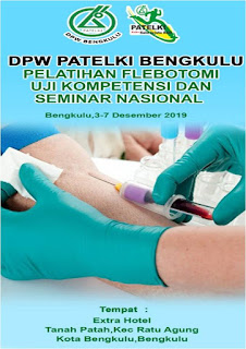 Pelatihan dan Ujikom Flebotomi DPW PATELKI Bengkulu 2019