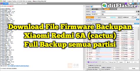 file-firmware-xiaomi-redmi-6a-cactus-full-backup-via-ufi-box