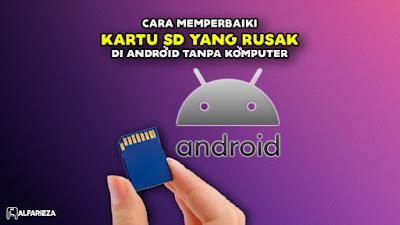 Cara-Memperbaiki-Kartu-SD-yang-Rusak-di-Android-tanpa-Komputer