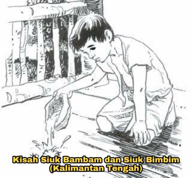Kisah Siuk Bambam dan Siuk Bimbim – Cerita Rakyat Kalimantan Tengah