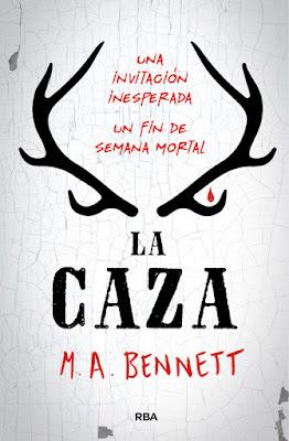 Libro - LA CAZA. M.A. Bennett (RBA Molino - 25 Enero 2018) NOVELA JUVENIL portada español españa