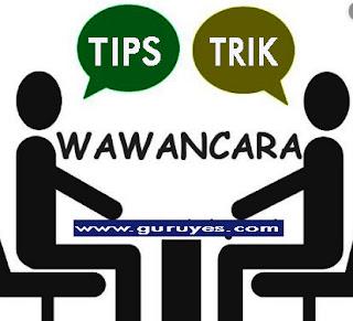 tips- lulus-wawancara -cpns- 2019