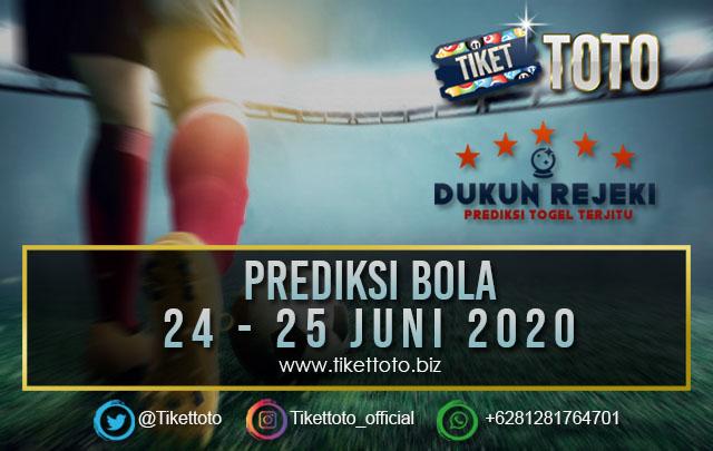 PREDIKSI PERTANDINGAN BOLA 24 – 25 JUNI 2020