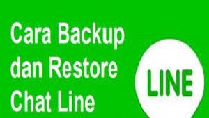 Cara Backup dan restore Chat Line