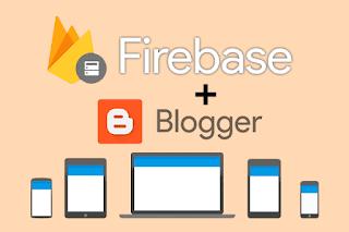 Integrar firebase en blogger y crear un sitio de de usuarios