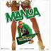 AUDIO | Seneta Seneta Ft. Mr Blue - Manua | Mp3 DOWNLOAD