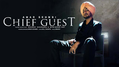 Lyrics Of New Songs Chief Guest Song By Amar Sehmbi